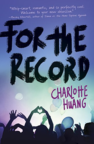 For the Record by [Huang, Charlotte]