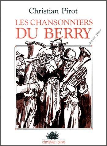 En ligne téléchargement Les Chansonniers du Berry, tome 3 pdf ebook