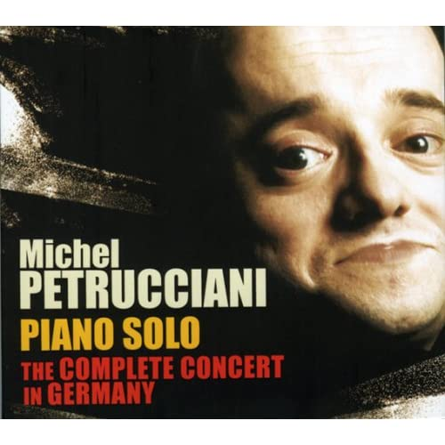 Album Piano Solo: The Complete Concert in Germany by Michel Petrucciani