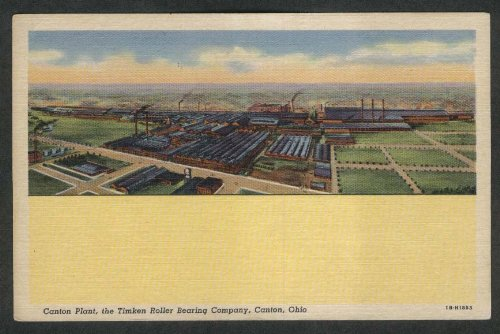 (Canton Plant Timken Roller Bearing Company Canton OH postcard 1930s)