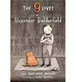 [ { THE NINE LIVES OF ALEXANDER BADDENFIELD } ] by Marciano, John Bemelmans (AUTHOR) Oct-03-2013 [ Hardcover ]