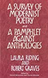 img - for A Survey of Modernist Poetry and a Pamphlet Against Anthologies book / textbook / text book