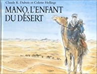 Mano, l'enfant du désert par Colette Hellings