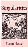 Singularities (Wesleyan Poetry Series)