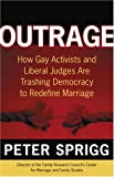 Outrage, Peter Sprigg, 0895260212