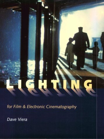 Lighting for Film and Electronic Cinematography by Dave Viera - Viera Shopping