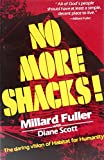 img - for No More Shacks!: The Daring Vision of Habitat for Humanity book / textbook / text book