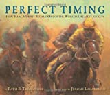 Download Perfect Timing: How Isaac Murphy Became One of the World's Greatest Jockeys in PDF ePUB Free Online