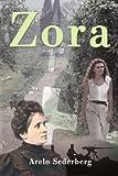 Zora, Arelo Sederberg, 0595128297