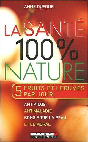 Antyki i Sztuka LA SANTE 100 % NATURE ANNE DUFOUR