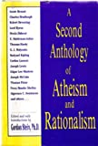 A Second Anthology of Atheism and Rationalism, , 087975415X