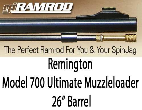 giRAMROD for Remington Model 700 Ultimate Muzzleloader 26
