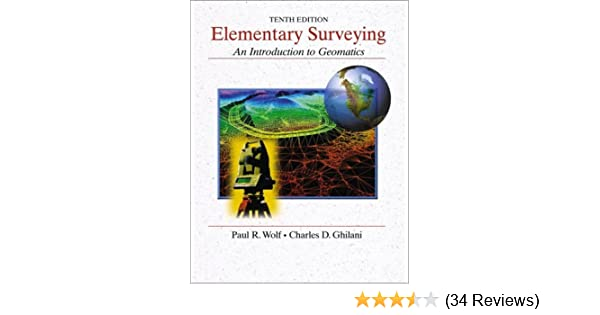 Elementary Surveying An Introduction To Geomatics 10th
