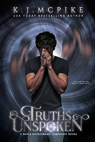 Truths Unspoken (The Souls Untethered Saga Book 1.5)