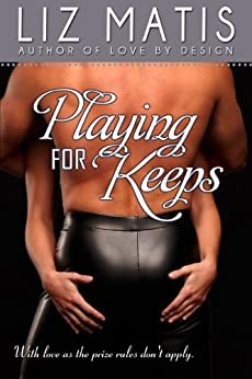 Playing For Keeps (Fantasy Football Romance Book 1) by [Matis, Liz]