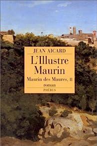 L'illustre Maurin par Jean Aicard