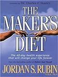 The Maker's Diet, Jordan S. Rubin, 1594151334