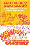 Community Psychology : Values, Research, and Action, Rappaport, Julian, 0030064414