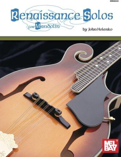 Mel Bay Classical Mandolin - Mel Bay Renaissance Solos for Mandolin
