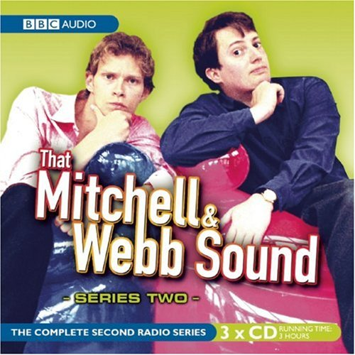 2: That Mitchell and Webb Sound: Series Two: The Complete Radio Series (Complete Second Radio (BBC Audio)) by AudioGO Ltd.