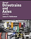 img - for Manual Drivetrains and Axles (8th Edition) (Automotive Systems Books) book / textbook / text book