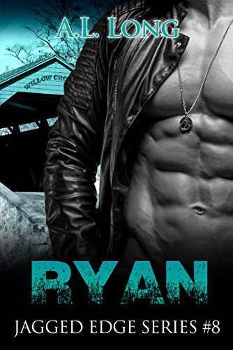 Ryan: Jagged Edge Series #8 by A.L Long