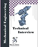 img - for Mechanical Technical Interview: Mechanical Engineering Interview Questions and Answers book / textbook / text book
