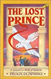 The Lost Prince, Peggy Downing, 0890848343