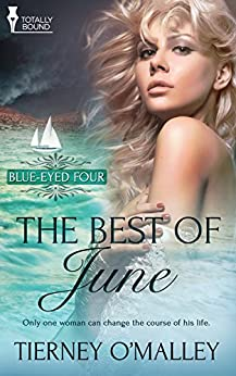The Best of June: (A Contemporary Erotic Romance) (Blue-Eyed Four Book 2) by [O'Malley, Tierney]