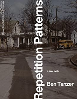 Repetition Patterns by [Ben Tanzer]