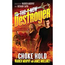 The New Destroyer: Choke Hold (The Destroyer Book 146)