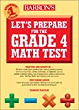 Let's Prepare for the Grade 4 Math Test, Margery Masters, 0764121804