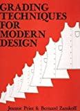 Grading Techniques for Modern Design, Price, Jeanne and Zamkoff, Bernard, 0870051024