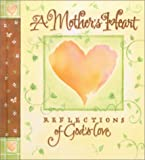 A Mother's Heart, Julie Sutton, 157051934X