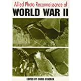 Allied Photo Reconnaisance of World War Two