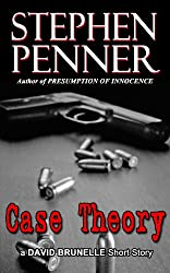 Case Theory: A David Brunelle Legal Thriller Short Story (English Edition)