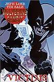 Wolverine Gambit Victims, Sale Loeb, 0785108963