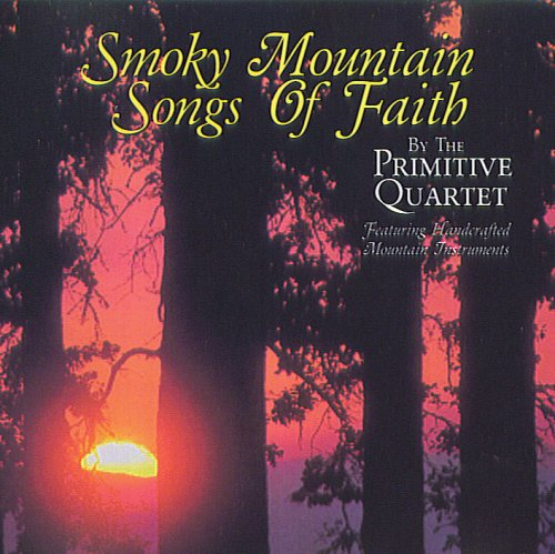 Smokey Mountain Songs Of Faith ()