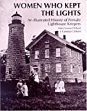 Women Who Kept the Lights, Mary Louise Clifford and J. Candace Clifford, 0963641204