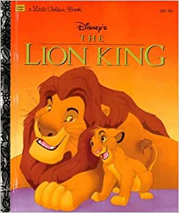 Disney's The Lion King (Little Golden Book): Justine Korman