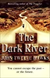 The Dark River: Conspiracy Thriller (The Fourth Realm Trilogy)