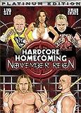 Hardcore Homecoming : November Reign