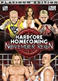 Hardcore Homecoming : November Reign