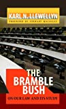 img - for The Bramble Bush: On Our Law and Its Study (Annotated) (Legal Legends Series) book / textbook / text book
