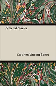 an analysis of the story by stephen vincent benet Iss 10 - the curfew tolls by stephen vincent ben t this short story consists of letters written from the narrator to his sister the narrator is in some sort of health resort and he meets another.