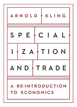 Amazon specialization and trade a re introduction to economics specialization and trade a re introduction to economics by kling arnold fandeluxe Images