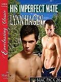 His Imperfect Mate [Brac Pack 26] (Siren Publishing Everlasting Classic ManLove)