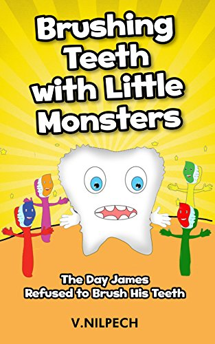 Children's Book: Brushing Teeth with Little Monsters: The