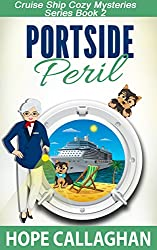 Portside Peril (Cruise Ship Christian Cozy Mysteries Series Book 2)