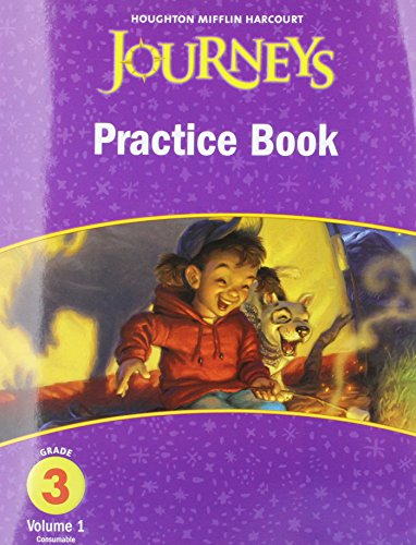 Journeys, Grade 3 Practice Book, Volume 1,  Consumable: Houghton Mifflin Journeys (HMR Journeys/Medallions/Portals 2010-12)